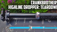 crankbrothers_highline_dropper_teardown_banner.jpg