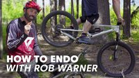 How to Endo with Rob Warner