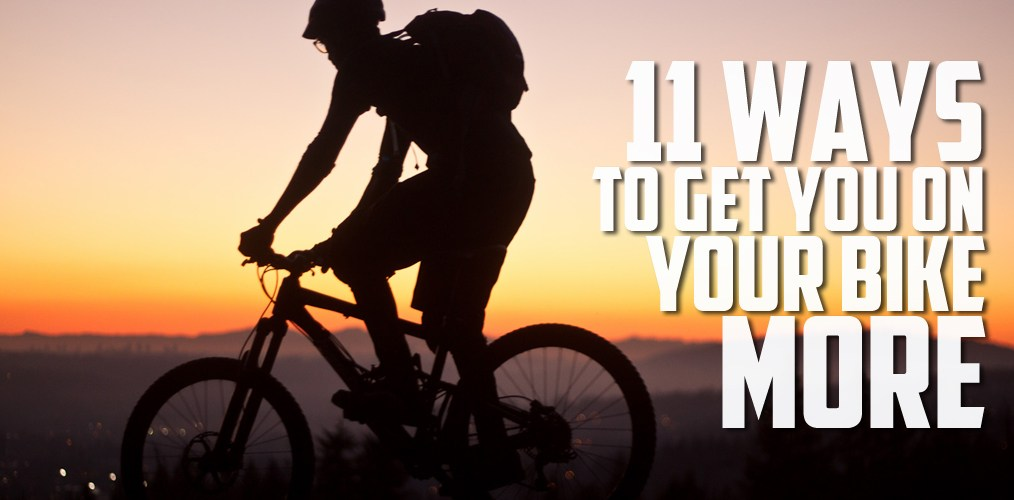 11-ways-to-ride-more-1014