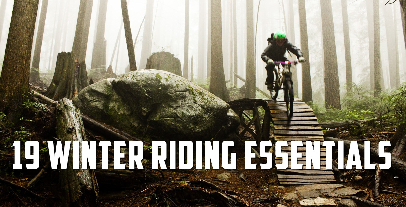 winter, mountain bike, bike, gear, guide, riding, essentials, must haves, tips, rain, snow
